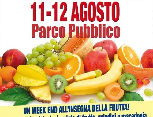 Festa della Frutta, 11 e 12 Agosto 2018